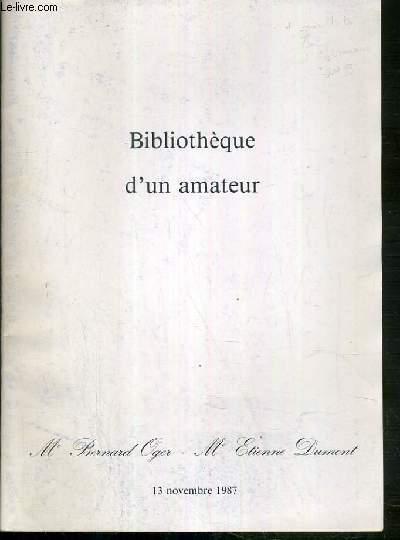 CATALOGUE DE VENTE AUX ENCHERES - BIBLIOTHEQUE D'UN AMATEUR - LIVRES ANCIENS ET MODERNES ILLUSTRES - EDITIONS DE SOCIETES DE BIBLIOPHILES - 13 NOVEMBRE 1987 - HOTEL DROUOT