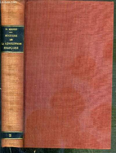 HISTOIRE DE LA REVOLUTION FRANCAISE DEPUIS 1789 JUSQU'EN 1814 - TOME DEUXIEME