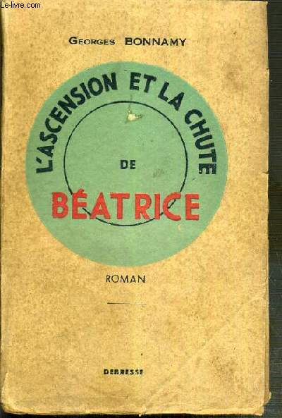 L'ASCENSION ET LA CHUTE DE BEATRICE