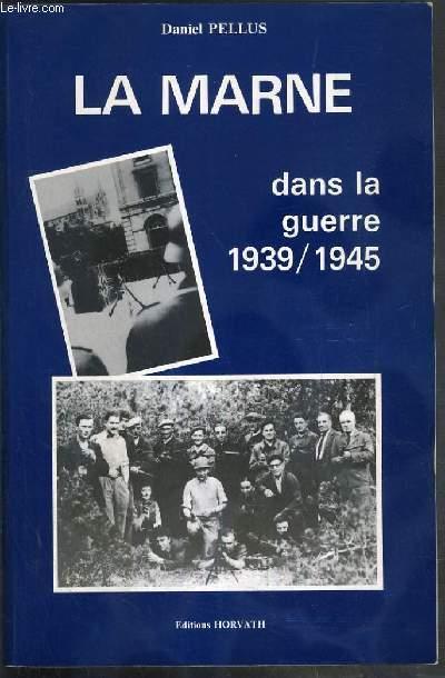 LA MARNE DANS LA GUERRE 1939-1945