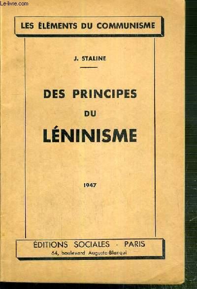 DES PRINCIPES DU LENINISME / LES ELEMENTS DU COMMUNISME