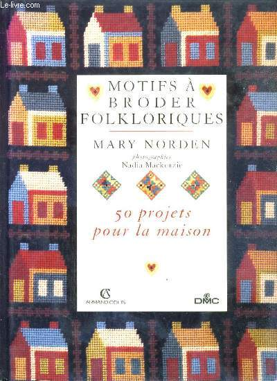 MOTIFS A BRODER FOLKLORIQUE - 50 PROJETS POUR LA MAISON.
