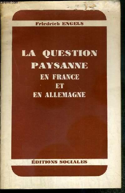 LA QUESTION PAYSANNE EN FRANCE ET EN ALLEMAGNE