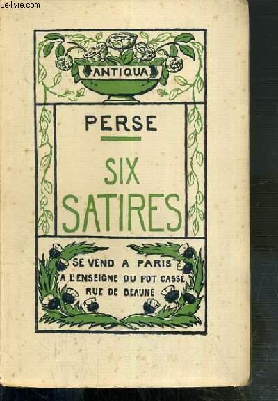 SIX SATIRES - ANTIQUA - EXEMPLAIRE N°1484 SUR PAPYRUS DE TSAHET.