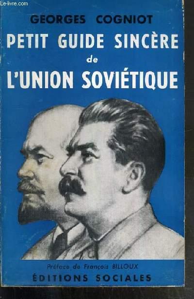 PETIT GUIDE SINCERE DE L'UNION SOVIETIQUE