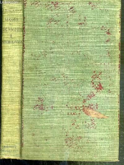 LECONS DE PHILOSOPHIE - TOME I. PSYCHOLOGIE