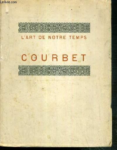 COURBET / COLLECTION L'ART DE NOTRE TEMPS