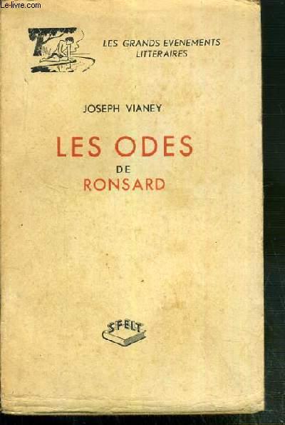 LES ODES DE RONSARD / COLLECTION LES GRANDS EVENEMENTS LITTERAIRES