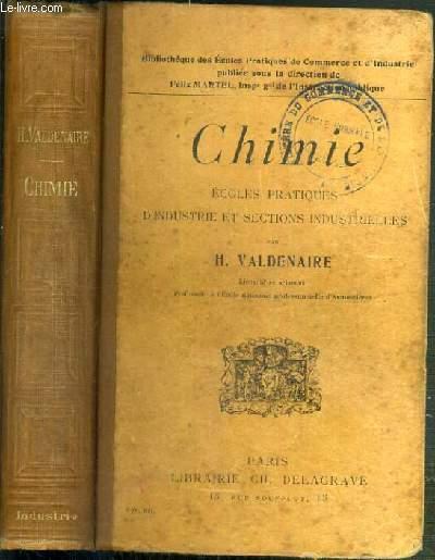 CHIMIE - ECOLES PRATIQUES D'INDUSTRIE ET SECTIONS INDUSTRIELLES - BIBLIOTHEQUE DES ECOLES PRATIQUES DE COMMERCE ET D'INDUSTRIE