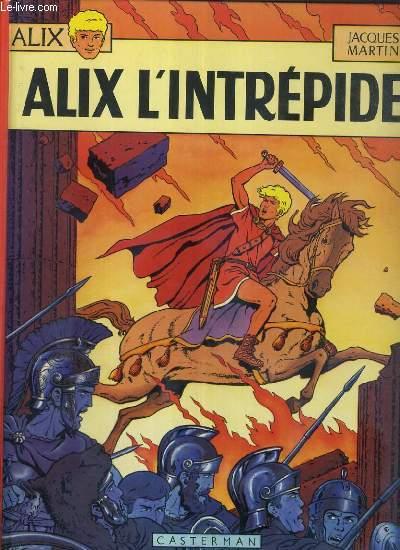 ALIX - TOME 1. ALIX L'INTREPRIDE.