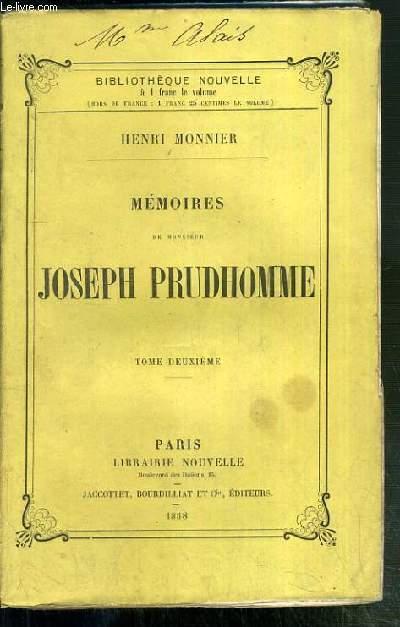 MEMOIRES DE MONSIEUR JOSEPH PRUDHOMME - TOME DEUXIEME / BIBLIOTHEQUE NOUVELLE