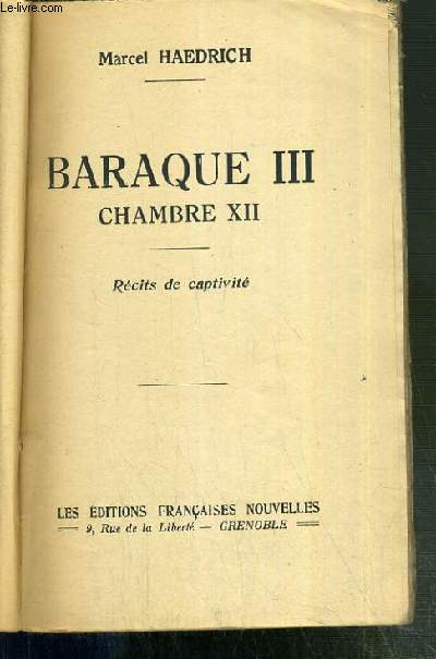 BARAQUE - CHAMBRE 12 - RECITS DE CAPTIVITE.