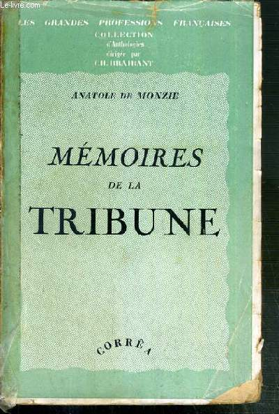 MEMOIRES DE LA TRIBUNE / COLLECTION LES GRANDES PROFESSIONS FRANCAISES - 7eme EDITION.