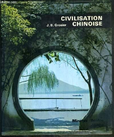 CIVILISATION CHINOISE