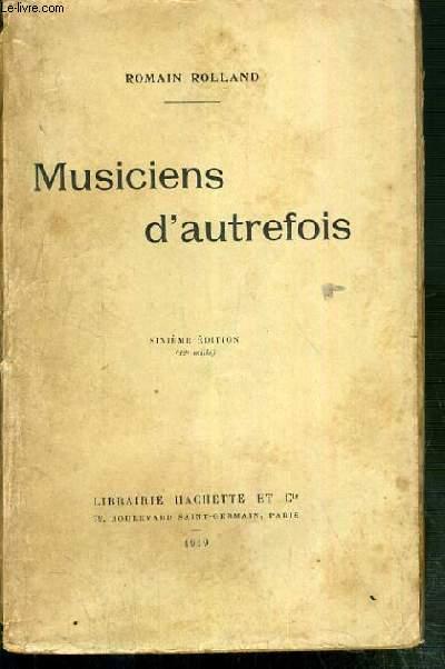 MUSICIENS D'AUTREFOIS - L'OPERA AVANT L'OPERA - L'