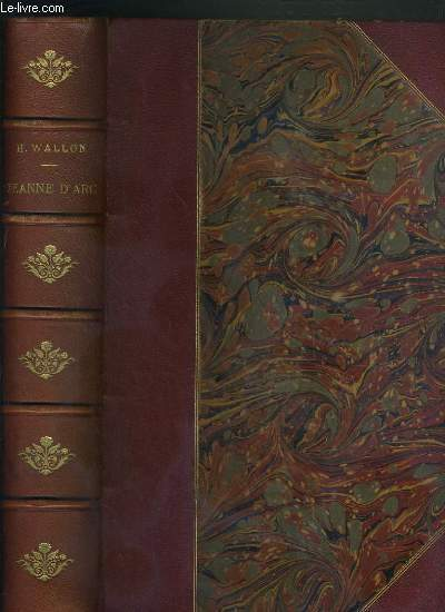 JEANNE D'ARC - EDITION ILLUSTREE - LES MONUMENTS DE L'ART DEPUIS LE QUINZIEME SIECLE JUSQU'A NOS JOURS - 5eme EDITION - 3 photos disponibles.