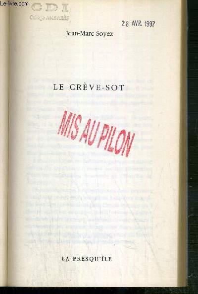 LE CREVE-SOT