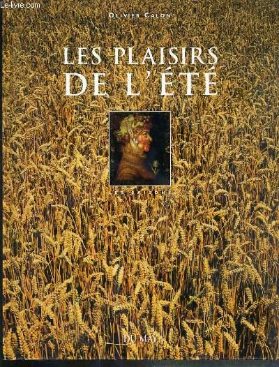 LES PLAISIRS DE L'ETE - LES SAISONS.