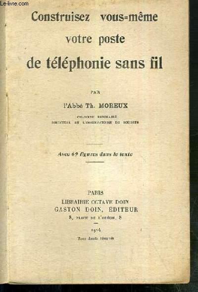 CONSTRUISEZ VOUS-MEME VOTRE POSTE DE TELEPHONIE SANS FIL