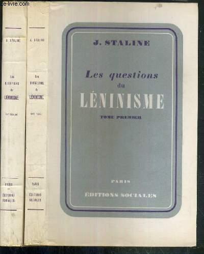 LES QUESTIONS DU LENINISME - 2 TOMES - 1 + 2