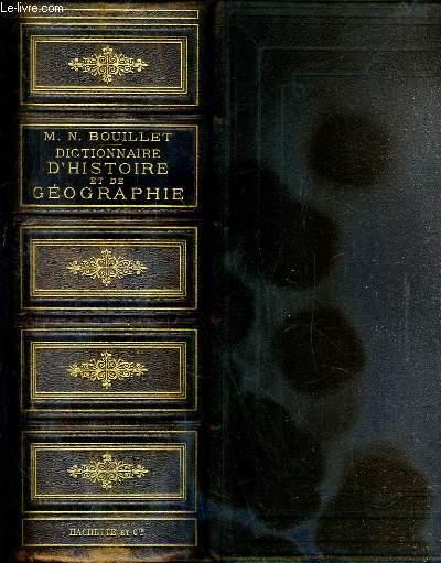 DICTIONNAIRE UNIVERSEL D'HISTOIRE ET DE GEOGRAPHIE - CONTENANT: L'HISTOIRE PROPREMENT DITE - LA BIOGRAPHIE UNIVERSELLE - LA MYTHOLOGIE - LA GEOGRAPHIE ANCIENNE ET MODERNE REFONDU SOUS LA DIRECTION DE L.-G. GOURRAIGNE