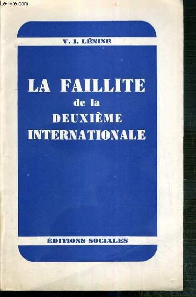 LA FAILLITE DE LA DEUXIEME INTERNATIONALE