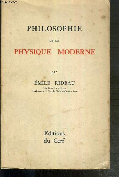 PHILOSOPHIE DE LA PHYSIQUE MODERNE