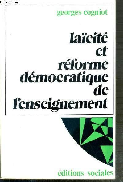 LAICITE ET REFORME DEMOCRATIQUE DE L'ENSEIGNEMENT - 2eme EDITION