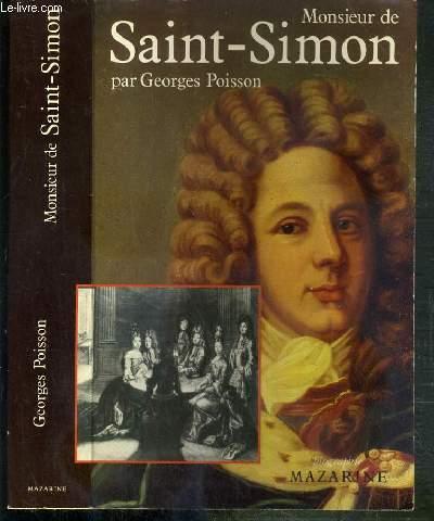 MONSIEUR DE SAINT-SIMON - (HOMMAGE DE L'AUTEUR ?)