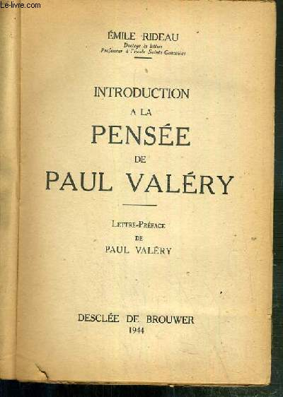INTRODUCTION A LA PENSEE DE PAUL VALERY  / COLLECTION TEMPS ET VISAGES.