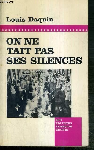 ON NE TAIT PAS SES SILENCES - SOUVENIR IMAGINAIRES D'UN CINEASTE IMAGINAIRE.