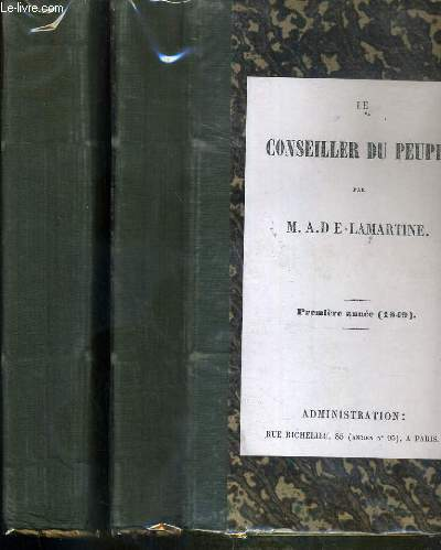 LE CONSEILLER DU PEUPLE - 2 VOLUMES - PREMIERE PARTIE (1849) + PREMIERE PARTIE DIXIEME CONSEIL AU PEUPLE - VENDUS EN ETAT -  5 photos disponibles.
