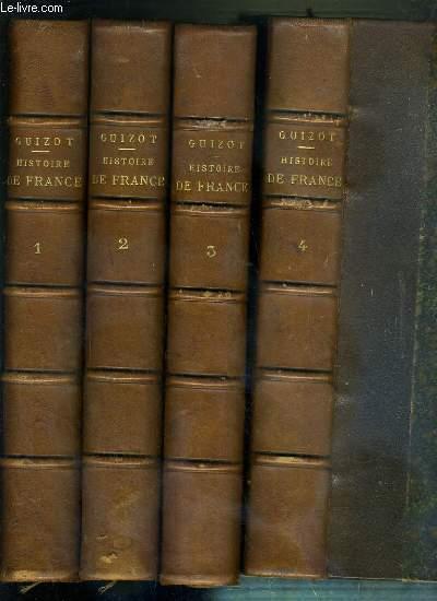 HISTOIRE DE FRANCE DEPUIS LES TEMPS LES PLUS RECULES JUSQU'EN 1789 - RACONTEE A MES PETITS-ENFANTS PAR M. GUIZOT - 4 TOMES - 1 + 2 + 3 + 4.