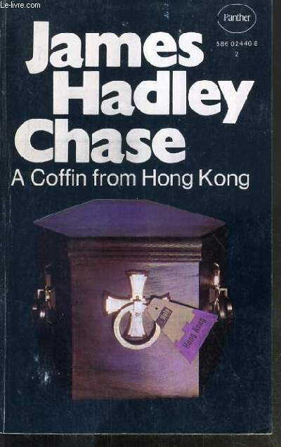 A COFFIN FROM HONG KONG - TEXTE EXCLUSIVEMENT EN ANGLAIS.