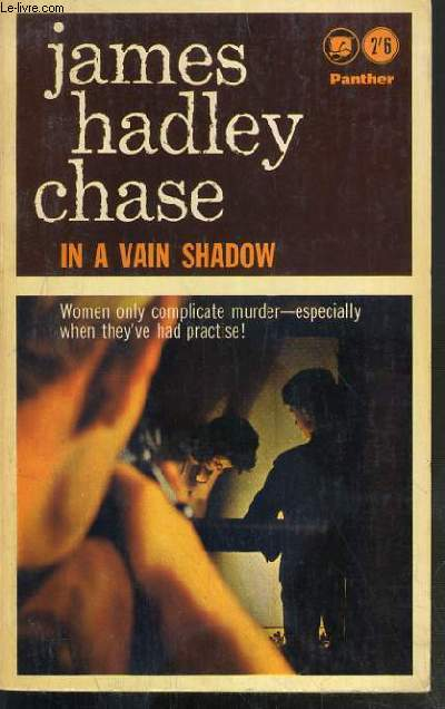 IN A VAIN SHADOW - TEXTE EXCLUSIVEMENT EN ANGLAIS.