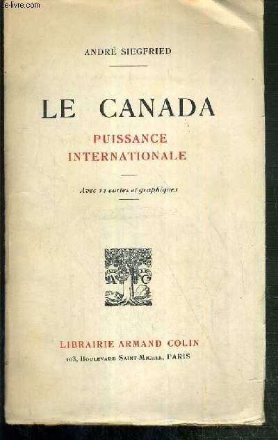 LE CANADA - PUISSANCE INTERNATIONALE