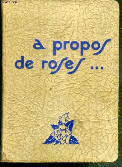 A PROPOS DE ROSES - 3eme EDITION