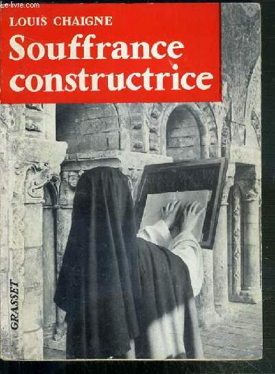 LA SOUFFRANCE CONSTRUCTRICE