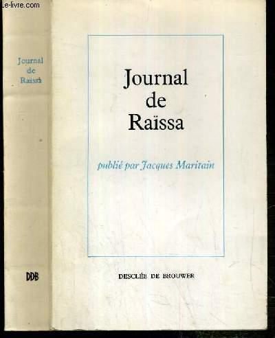 JOURNAL DE RAISSA PUBLIE PAR JACQUES MARITAIN.