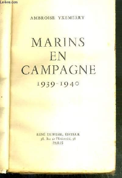 MARINS EN CAMPAGNE 1939-1940