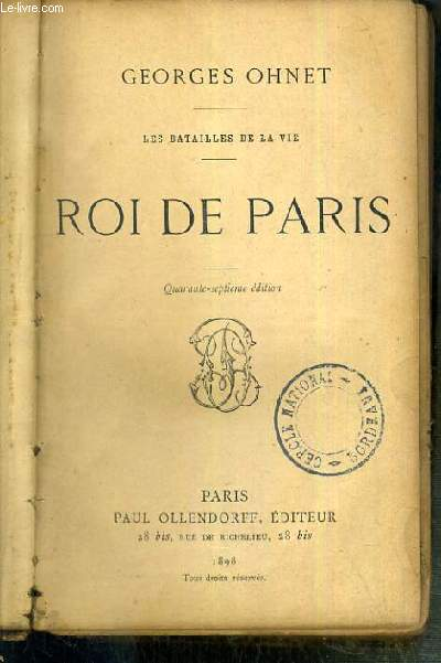 ROI DE PARIS - LES BATAILLES DE LA VIE.