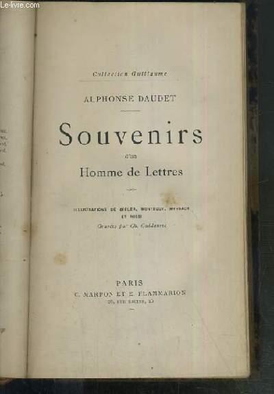 SOUVENIRS D'UN HOMME DE LETTRES / COLLECTION GUILLAUME