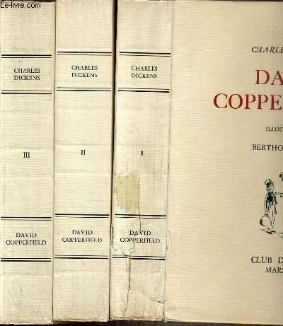 DAVID COPPERFIELD - 3 TOMES - I + II + III - EXEMPLAIRE N°827 / 5500 SUR VELIN DE CHIFFON DES PAPETERIES DE RENAGE.