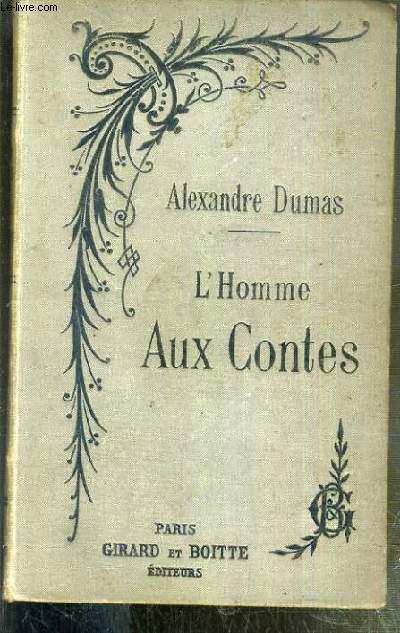 L'HOMME AUX CONTES - NOUVELLE EDITION