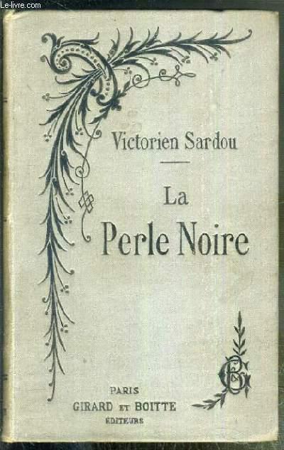 LA PERLE NOIRE - NOUVELLE EDITION