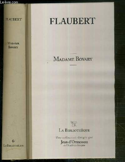 MADAME BOVARY / COLLECTION LA BIBLIOTHEQUE N°6