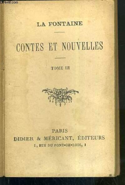 CONTES ET NOUVELLES - TOME III