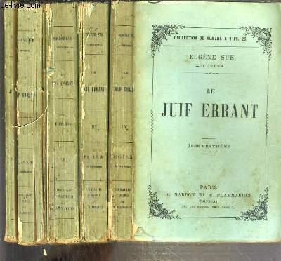 LE JUIF ERRANT - 4 TOMES - 1 + 2 + 3 + 4