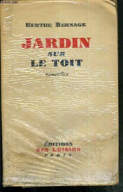JARDIN SUR LE TOIT - NOUVELLE