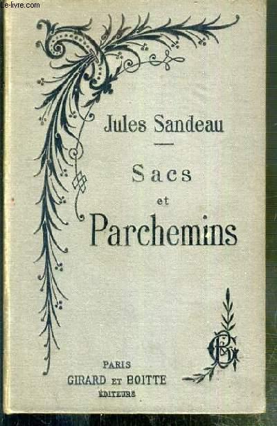 SACS ET PARCHEMINS - NOUVELLE EDITION